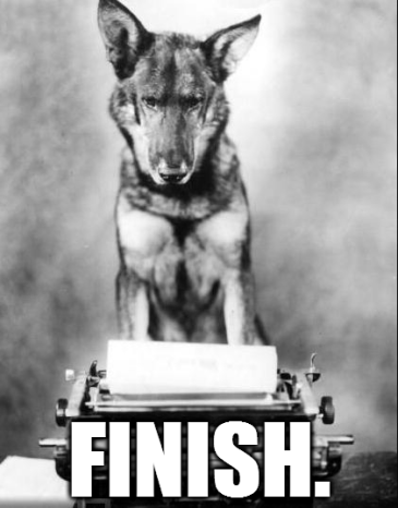Dog writing finish.